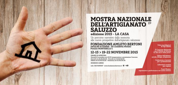77^ Mostra Nazionale dell'Artigianato, Saluzzo – edizione 2015 – LA CASA