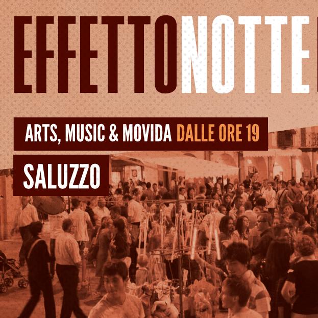 EFFETTO NOTTE inaugura Saluzzo Estate 🗓